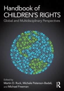 Handbook of Children's Rights : Global and Multidisciplinary Perspectives, Paperback / softback Book