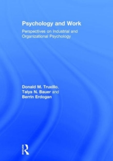 Psychology and Work : Perspectives on Industrial and Organizational Psychology, Hardback Book