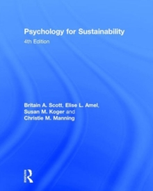 Psychology for Sustainability : 4th Edition, Hardback Book