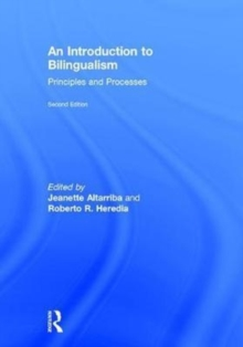 An Introduction to Bilingualism : Principles and Processes, Hardback Book