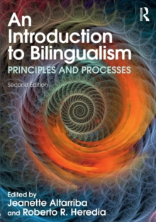 An Introduction to Bilingualism : Principles and Processes, Paperback / softback Book