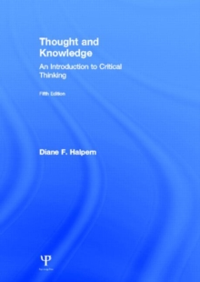 Thought and Knowledge : An Introduction to Critical Thinking, Hardback Book
