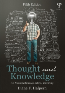 Thought and Knowledge : An Introduction to Critical Thinking, Paperback / softback Book