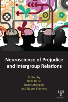 Neuroscience of Prejudice and Intergroup Relations, Paperback / softback Book
