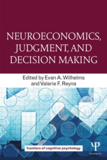 Neuroeconomics, Judgment, and Decision Making, Paperback / softback Book