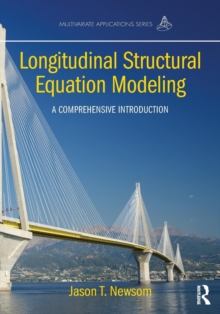 Longitudinal Structural Equation Modeling : A Comprehensive Introduction, Paperback / softback Book