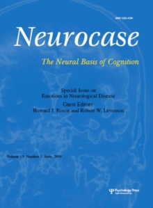 Emotions in Neurological Disease : A Special Issue of Neurocase, Paperback / softback Book