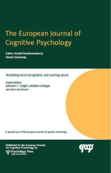 Modelling Word Recognition and Reading Aloud : A Special Issue of the European Journal of Cognitive Psychology, Hardback Book