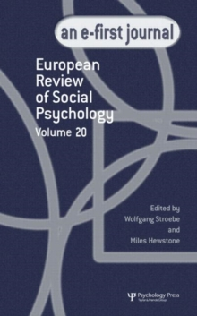 European Review of Social Psychology: Volume 19 : A Special Issue of the European Review of Social Psychology, Hardback Book