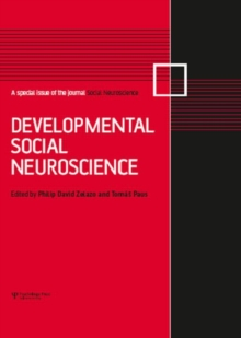 Developmental Social Neuroscience : A Special Issue of Social Neuroscience, Hardback Book