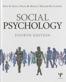 Social Psychology : Fourth Edition, Hardback Book