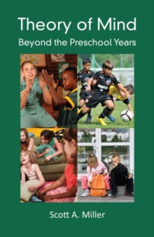 Theory of Mind : Beyond the Preschool Years, Paperback / softback Book