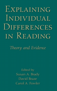 Explaining Individual Differences in Reading : Theory and Evidence, Hardback Book