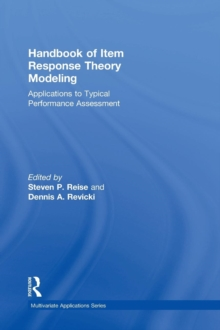 Handbook of Item Response Theory Modeling : Applications to Typical Performance Assessment, Hardback Book