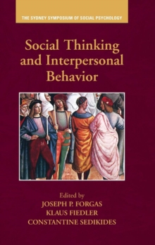 Social Thinking and Interpersonal Behavior, Hardback Book