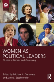 Women as Political Leaders : Studies in Gender and Governing, Paperback / softback Book