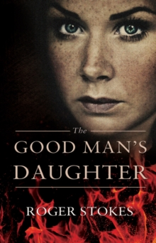 The Good Man's Daughter, Paperback Book
