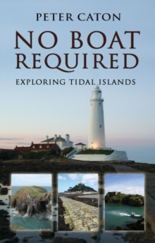 No Boat Required : Exploring Tidal Islands, Paperback / softback Book