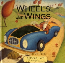 Wheels and Wings, Board book Book