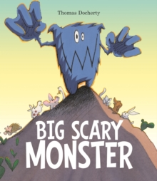 Big Scary Monster, Paperback Book