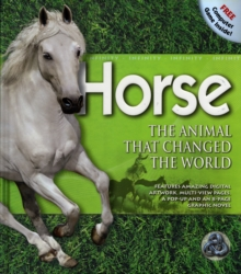 Horse - The Animal that Changed the World : Infinity, Hardback Book