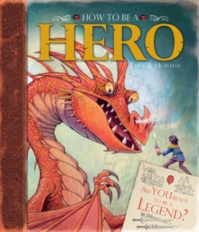 How to be a Hero, Hardback Book