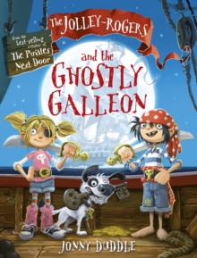 The Jolley-Rogers and the Ghostly Galleon, Paperback / softback Book