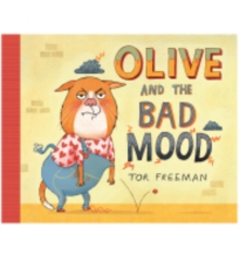 Olive and the Bad Mood, Hardback Book