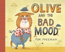 Olive and the Bad Mood, Paperback Book