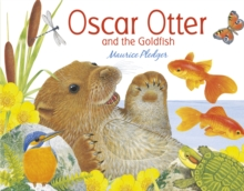 Oscar Otter and the Goldfish, Board book Book