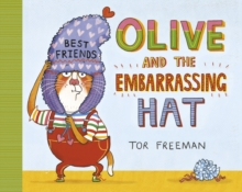 Olive and the Embarrassing Hat, Paperback / softback Book