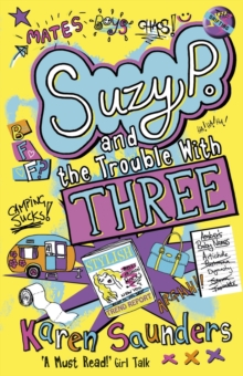 Suzy P, the Trouble with Three, Paperback Book