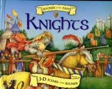 Sounds of the Past - Knights, Hardback Book