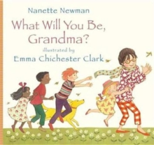 What Will You be Grandma?, Hardback Book