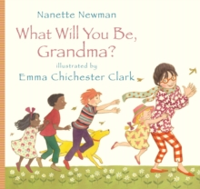 What Will You be Grandma?, Paperback Book