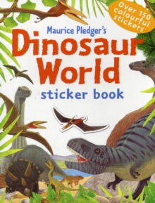 Dinosaur World Sticker Book, Paperback Book