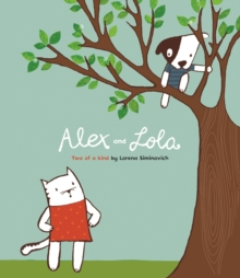 Alex and Lulu: Two of a Kind, Paperback Book