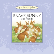 Brave Bunny and Friends, Hardback Book