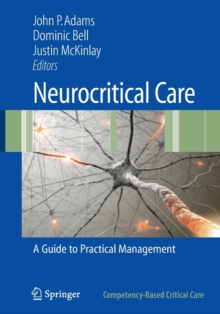 Neurocritical Care : A Guide to Practical Management, Paperback / softback Book