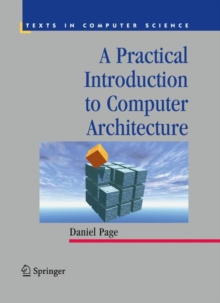 A Practical Introduction to Computer Architecture, Hardback Book