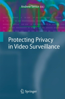 Protecting Privacy in Video Surveillance, Paperback Book