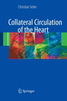 Collateral Circulation of the Heart, Hardback Book
