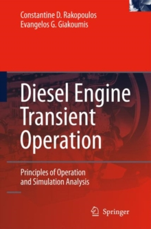 Diesel Engine Transient Operation : Principles of Operation and Simulation Analysis, Hardback Book