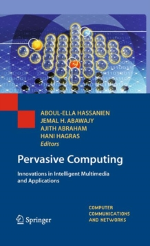 Pervasive Computing : Innovations in Intelligent Multimedia and Applications, Hardback Book