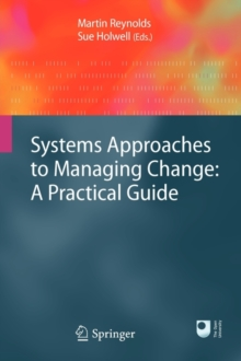 Systems Approaches to Managing Change: A Practical Guide, Paperback Book