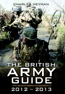 The British Army : A Pocket Guide, 2012-2013, Paperback Book