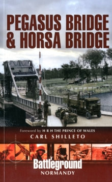 Pegasus Bridge and Horsa Bridge, Paperback Book