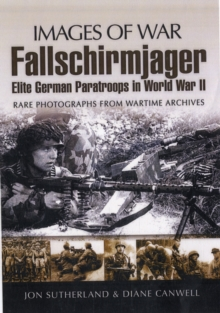 """Fallschirmjager"": Elite German Paratroops in World War II, Paperback Book"