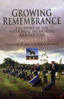 Growing Remembrance, Paperback / softback Book