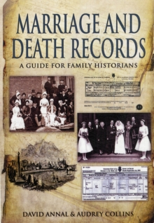 Birth, Marriage and Death Records : A Guide for Family Historians, Paperback Book